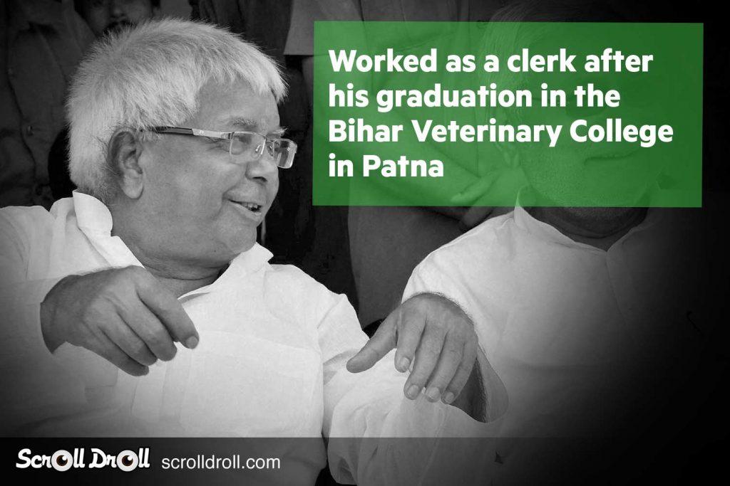 Lalu Prasad Yadav worked as a clerk