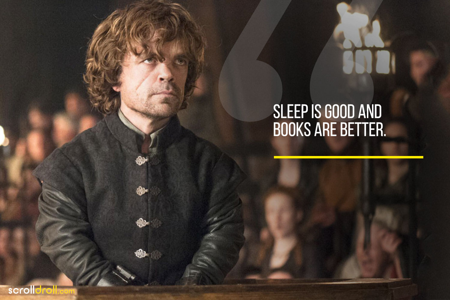 Tyrion-Sleep is good and books are better