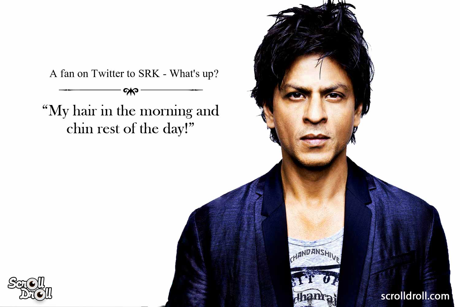 Shahrukh Khan Witty Lines (12)