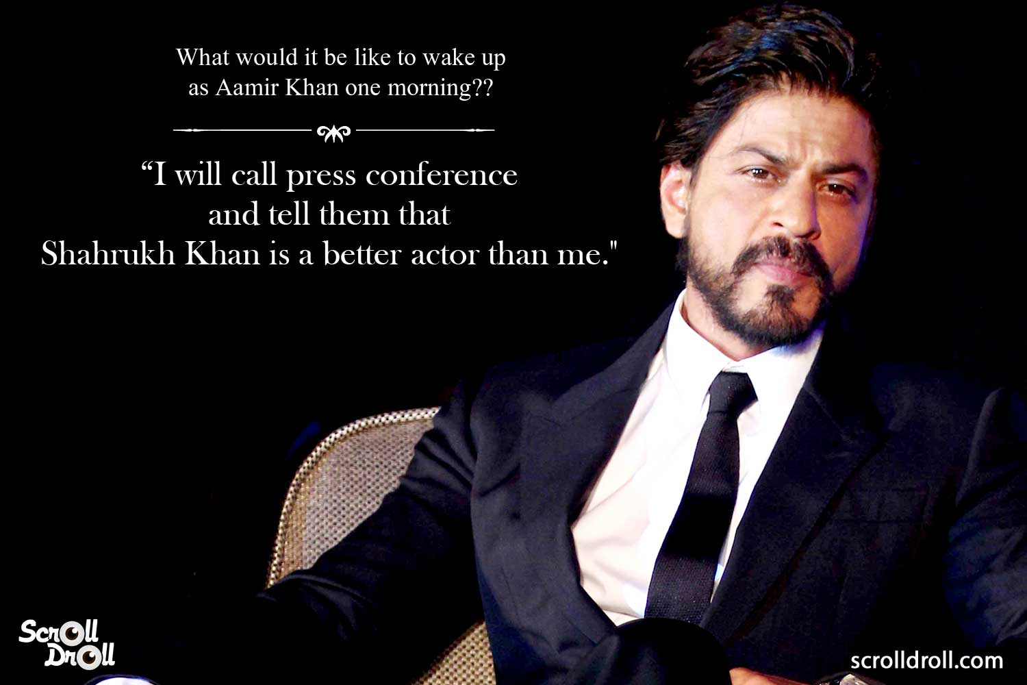 Shahrukh Khan Witty Lines (4)