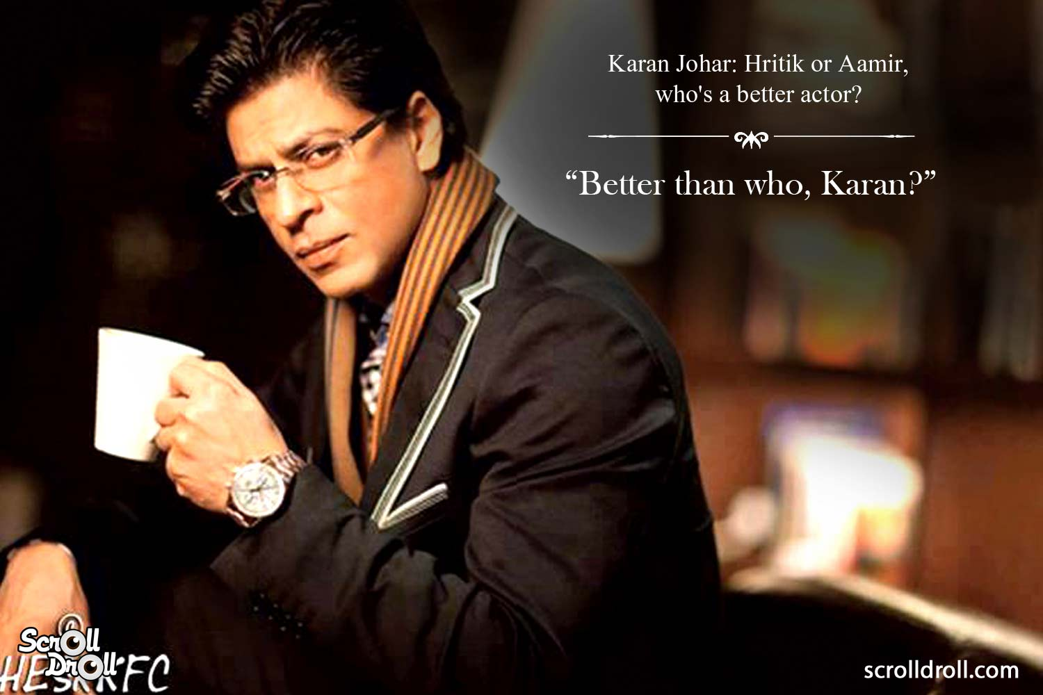 Shahrukh Khan Witty Lines (6)