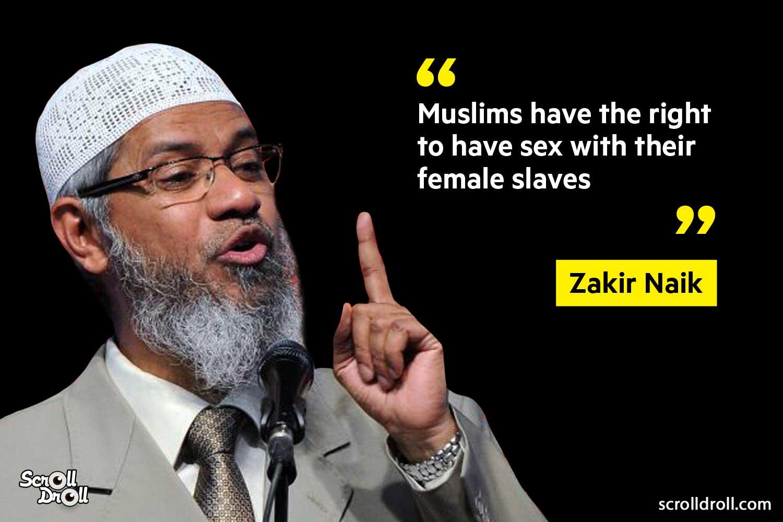 Zakir Naik Controversial Statements (2)