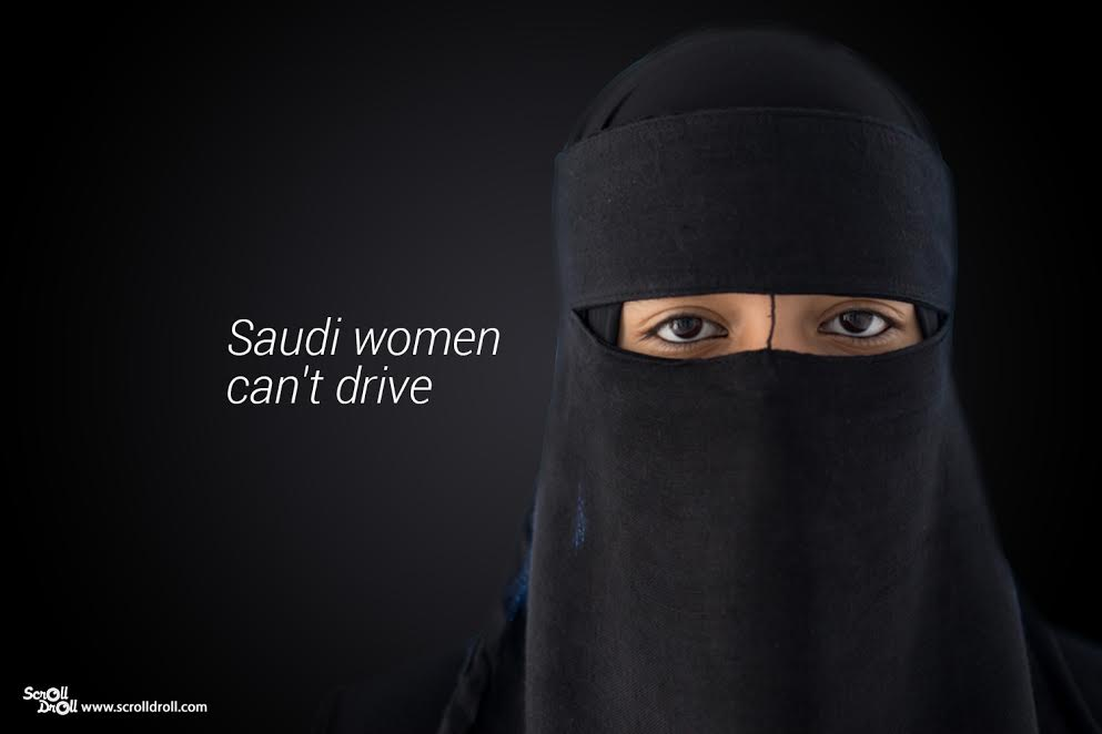 Saudi women can't drive- Sexist Laws