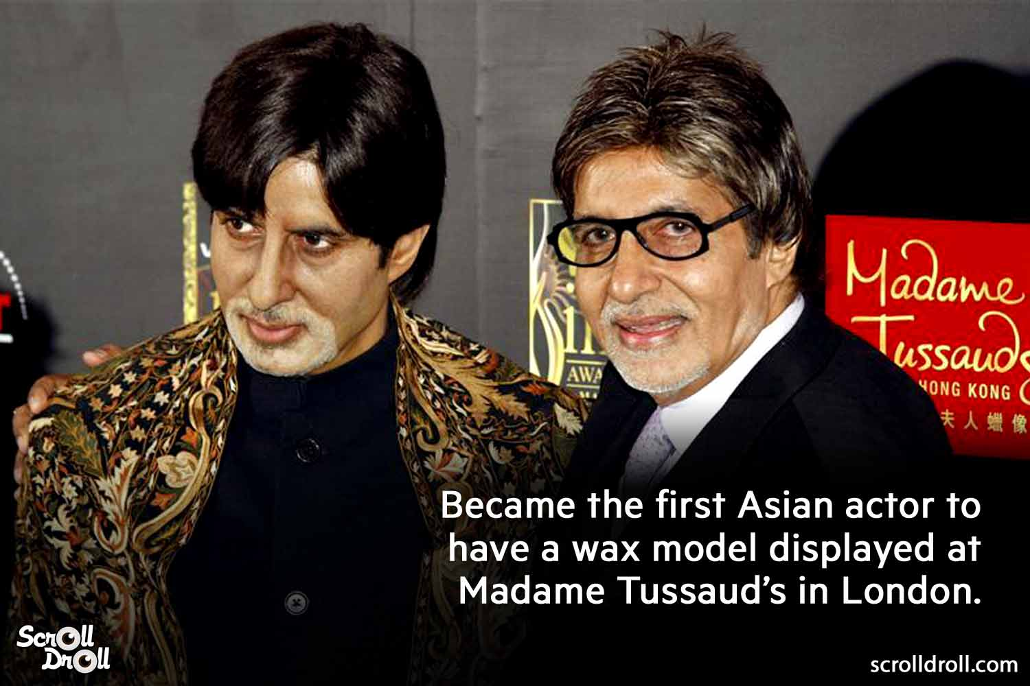 became the first Asian actor to have a wax model displayed at Madame Tussaud's in london -amitabh bachchan facts