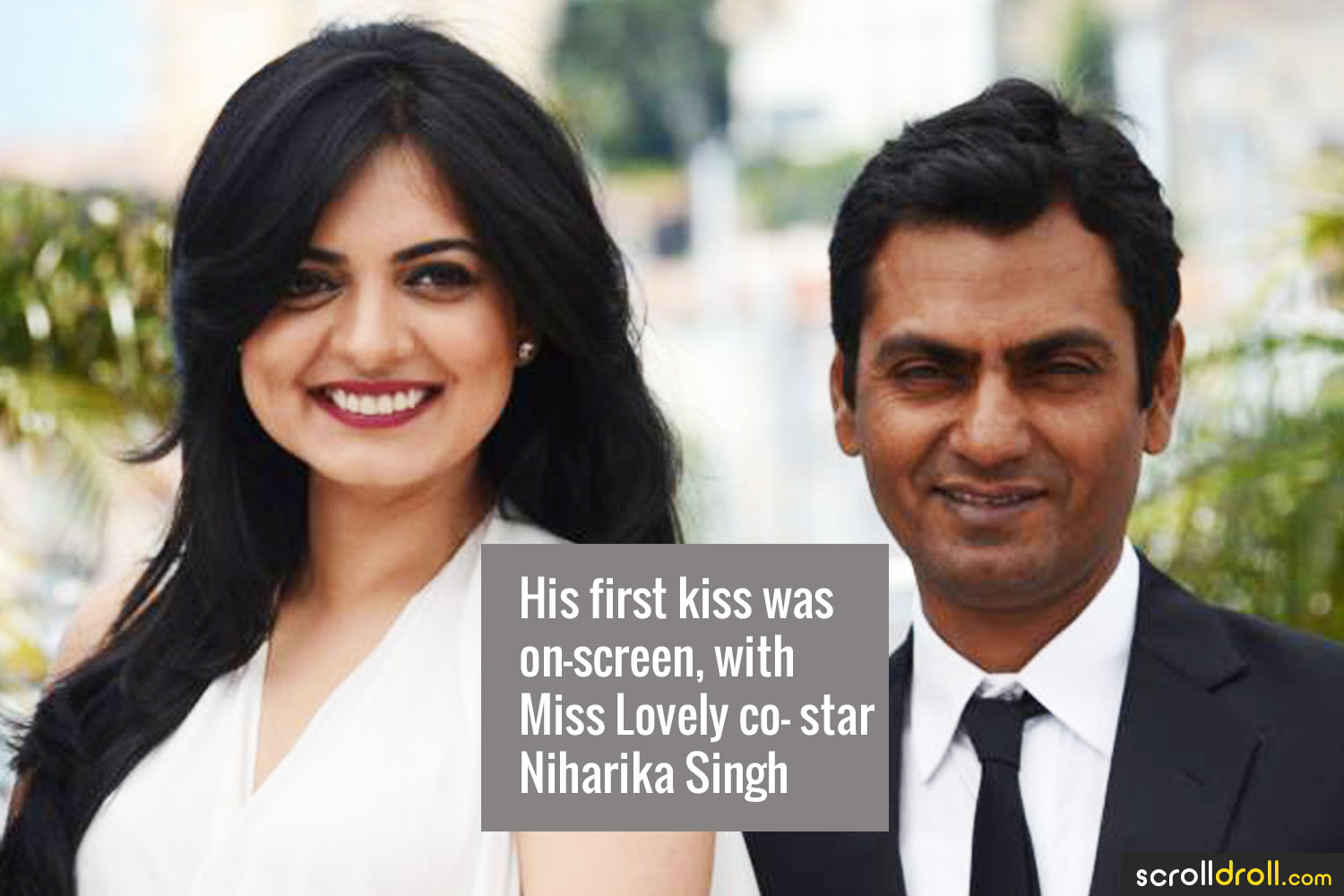 Facts about Nawazuddin Siddique-His first kiss was on-screen,with Miss Lovely co-star Niharika Singh
