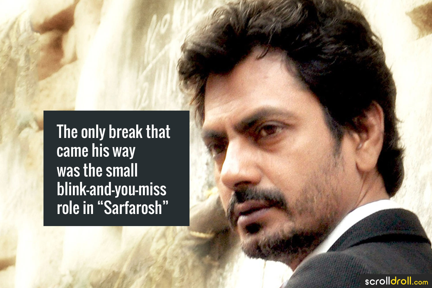 "Facts about Nawazuddin Siddique-The only break that came his way was the small blink and you miss role in ""Sarfarosh"""