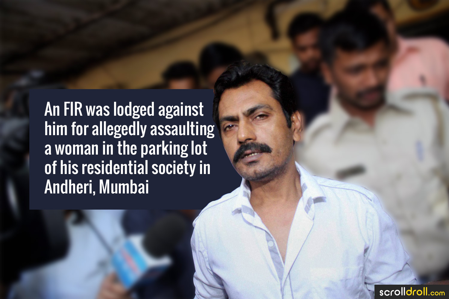 Facts about Nawazuddin Siddique-An Fir was lodged against him for allegedly assaulting a woman in the parking lot of his residential society in Andheri,Mumbai