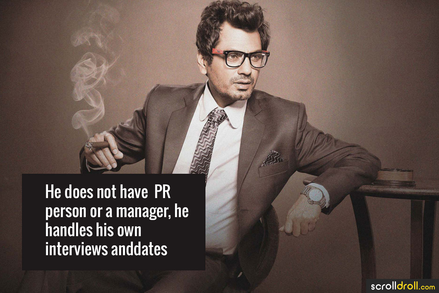 Facts about Nawazuddin Siddique-He does not have PR person or a manager,he handles his own interviews anddates