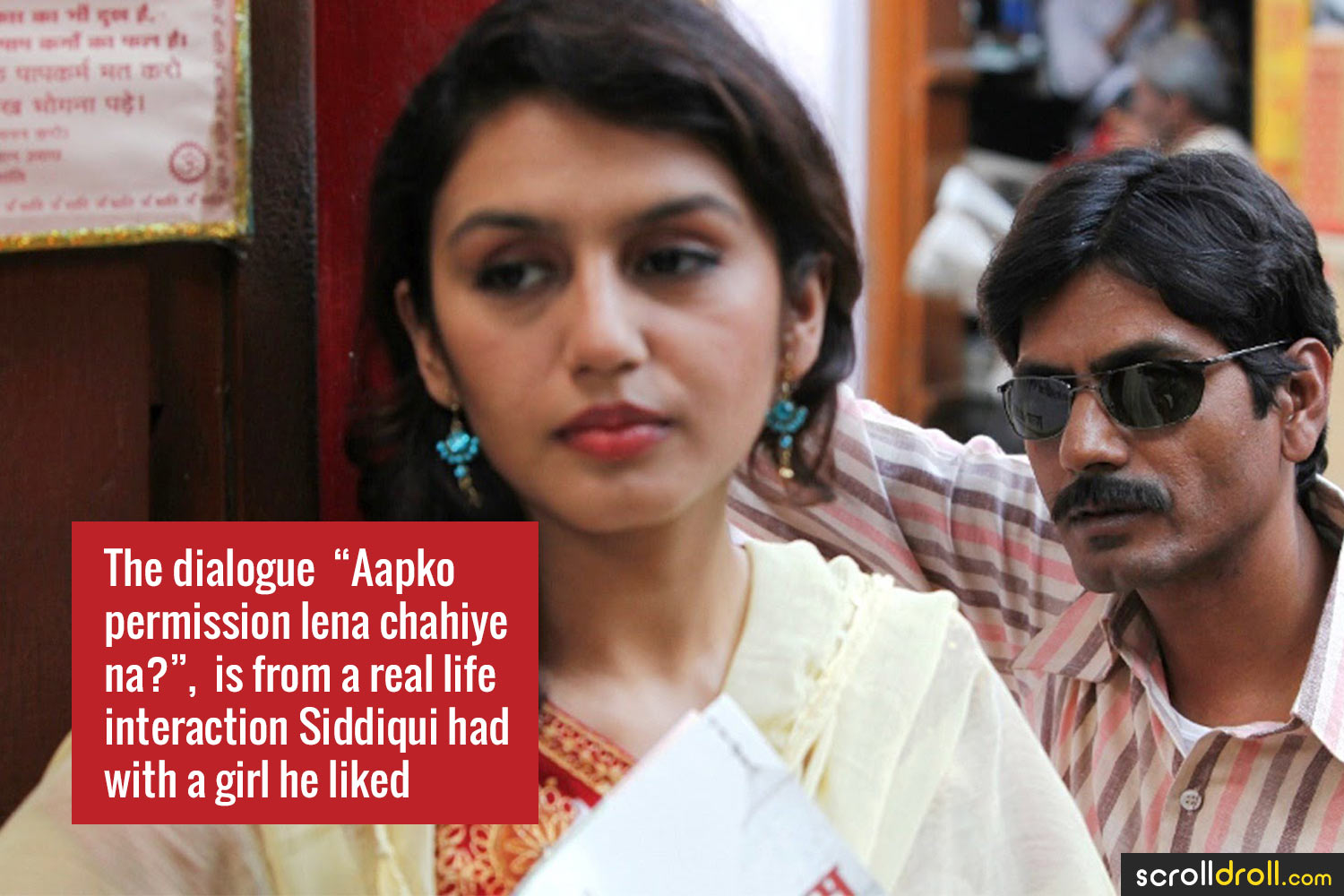 "Facts about Nawazuddin Siddique-The dialouge ""aapko permission lena chahiy e na?""is from a real life interaction Siddiqui had with a girl he liked"