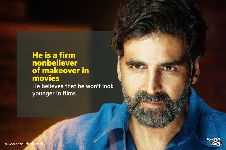 akashay kumar does not believe in makeover for movies-akshay kumar facts