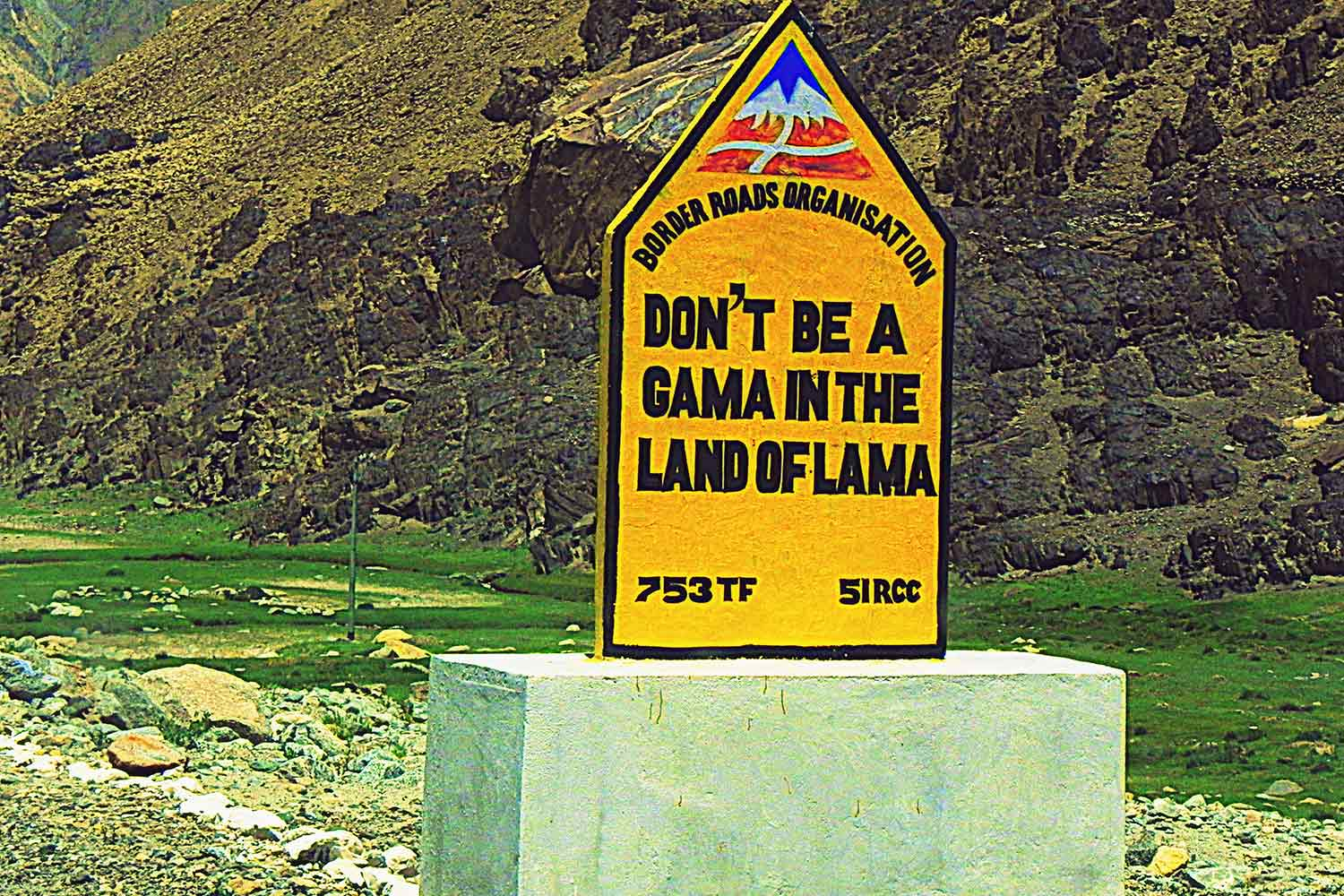 Funny Signboards-Dont be gama in the land of lama