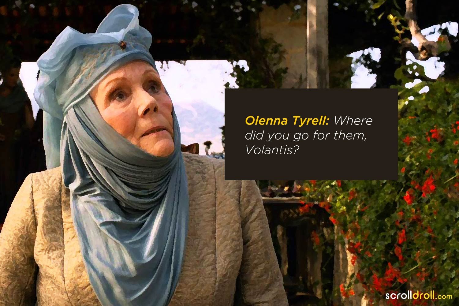 18 most badass quotes from olenna tyrell the queen of sass