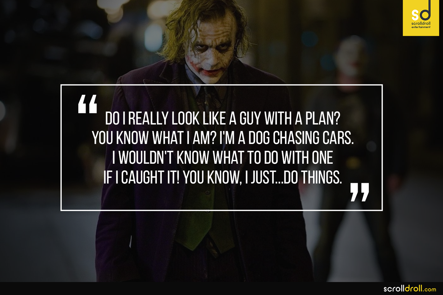quotes from the joker which prove why he makes more sense than