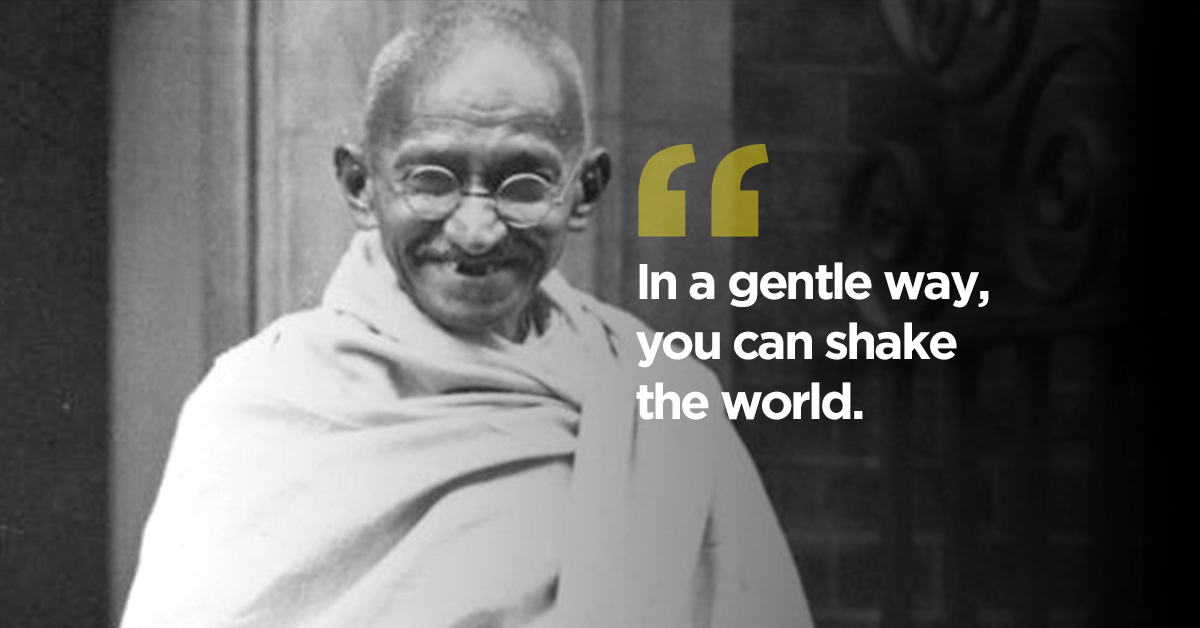 16 Best Mahatma Gandhi Quotes On Love Peace Education More